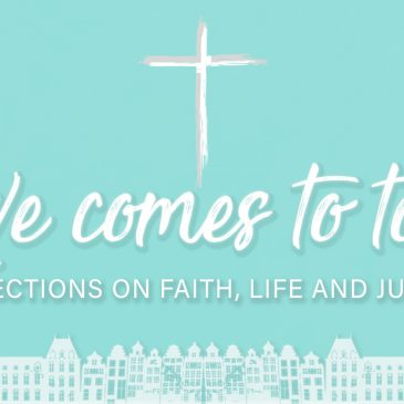 Love comes to Town : Reflection on faith, life and justice. Part 2