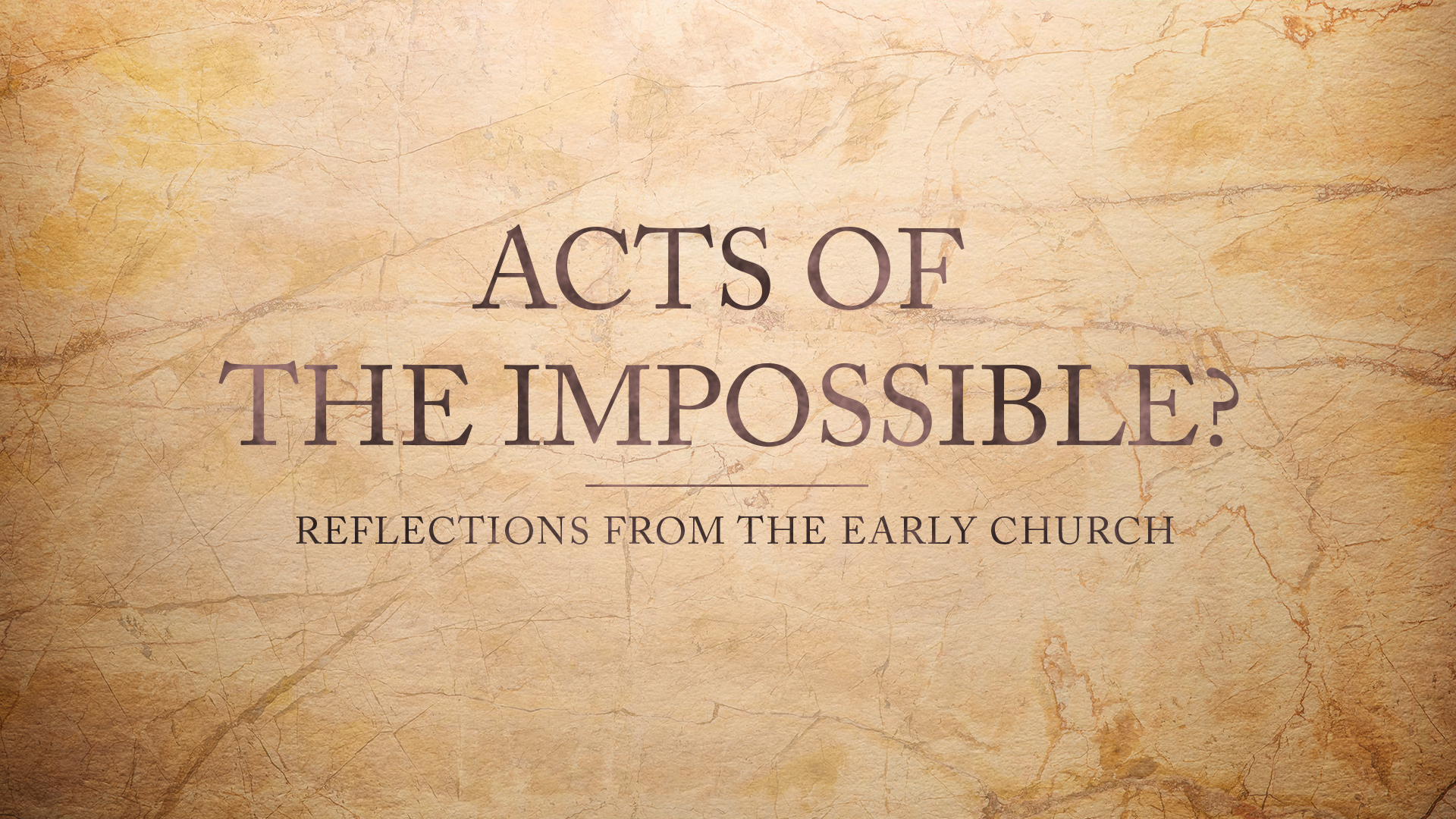 Acts of the Impossible? This same Jesus.