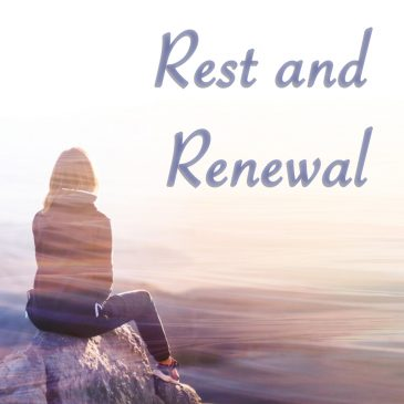 Rest and renewal amid new rhythms