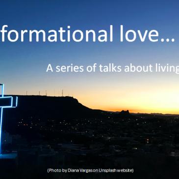 Transformational love…